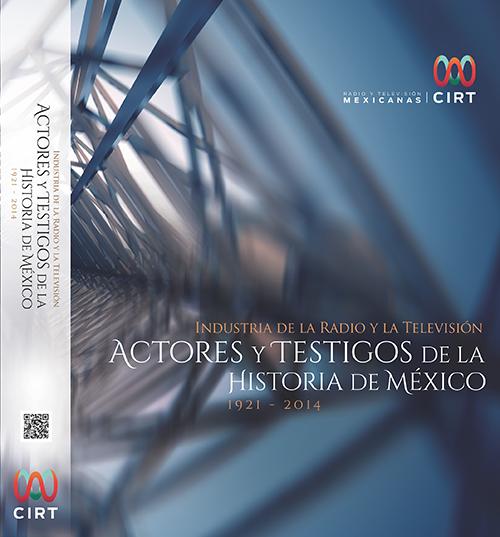Actores y Testigos de la Historia de México
